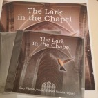 The Lark in the Chapel CD